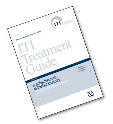 ITI Treatment Guide,Volume 2—Loading Protocols in Implant Dentistry: Partially Dentate Patients