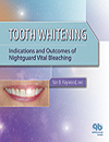 Tooth Whitening indications and outcomes of nightguard vital bleaching