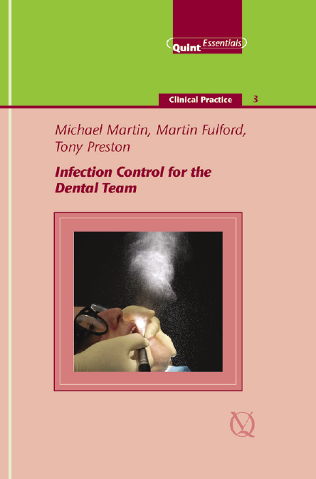 Infection Control for the Dental Team