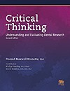 Critical Thinking: Understanding and Evaluating Dental Research, Second Edition