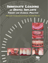 Immediate Loading of Dental Implants:Theory and Clinical Practice
