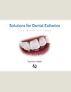 Solutions for Dental Esthetics