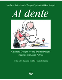 Al Dente: Culinary Delight for the Dental Patient—Recipes, Tips, and Advice