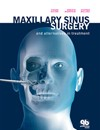 Maxillary Sinus Surgery and Alternatives in Treatment