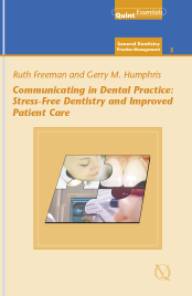Communicating in Dental Practice: Stress-free dentistry and improved patient care
