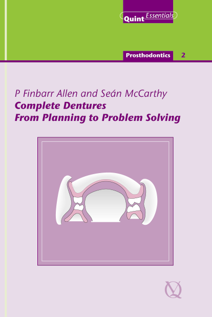 Complete Dentures: From Planning to Problem Solving
